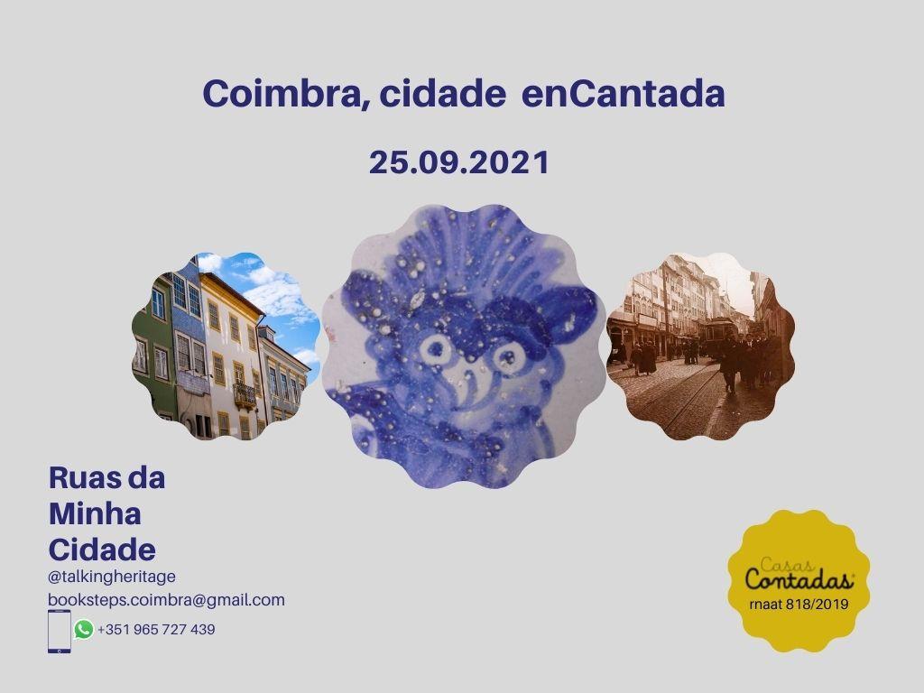 Coimbra, uma cidade enCantada | Casas Contadas | 25 de setembro